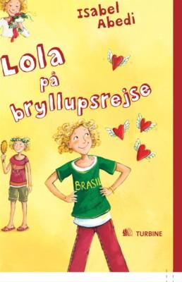 Lola på bryllupsrejse