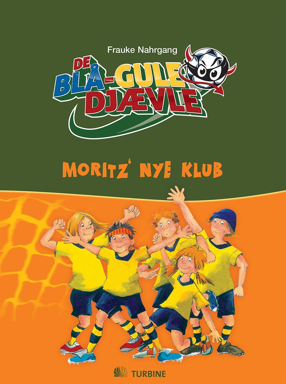 De blå-gule djævle - Moritz´ nye klub