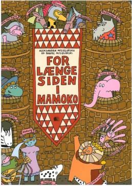 For længe siden i Mamoko