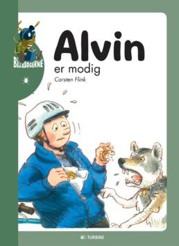 Alvin er modig