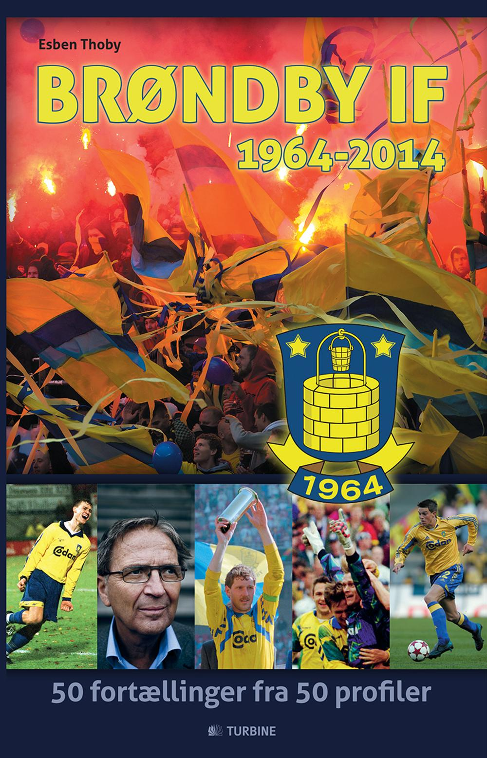 Brøndby IF - 1964-2014