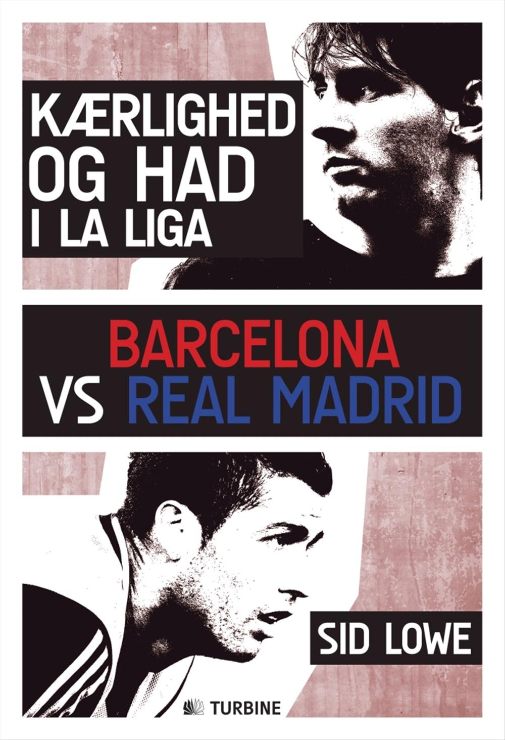 Kærlighed og had i La Liga