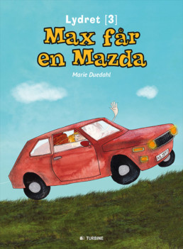Max får en Mazda