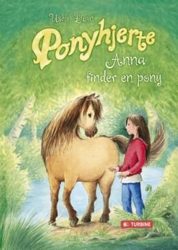 Ponyhjerte - Anna finder en pony