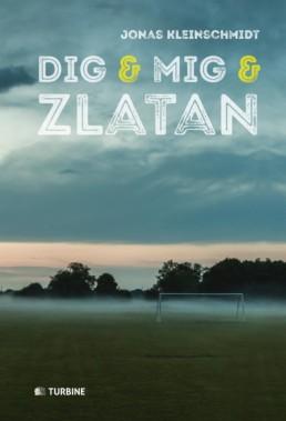 Dig & mig & Zlatan