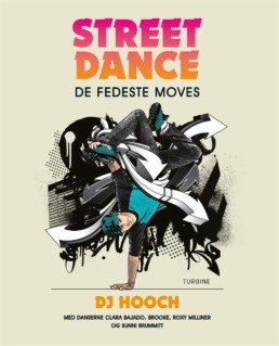 Streetdance: De fedeste moves