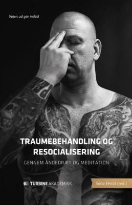 Traumebehandling og resocialisering