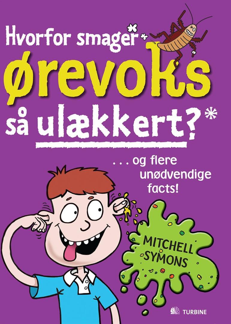 Hvorfor smager ørevoks så ulækkert? og flere unødvendige facts!