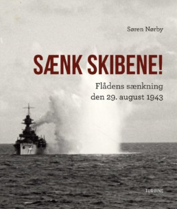Sænk skibene! 29. august 1943