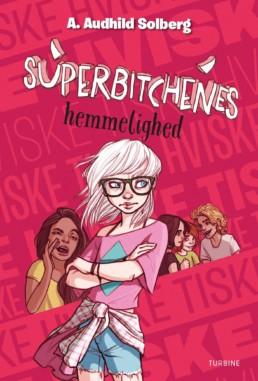 Superbitchenes hemmelighed (bind 4)