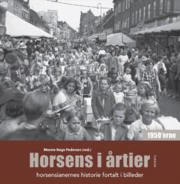 Horsens i årtier - 50´erne