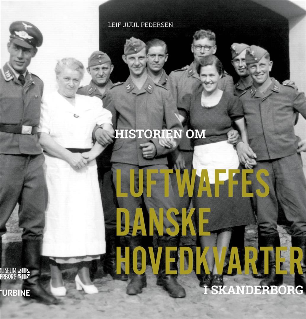 Historien om Luftwaffes danske hovedkvarter i Skanderborg