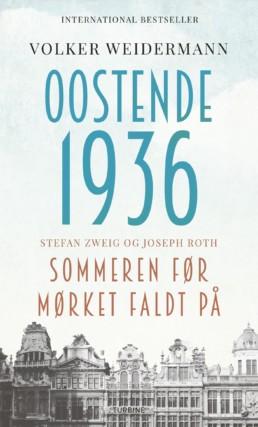 Oostende 1936 - sommeren før mørket faldt på