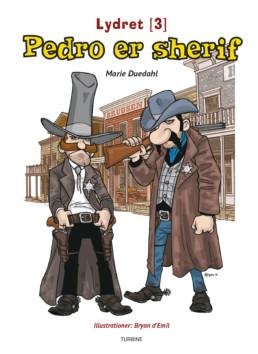Pedro er sherif