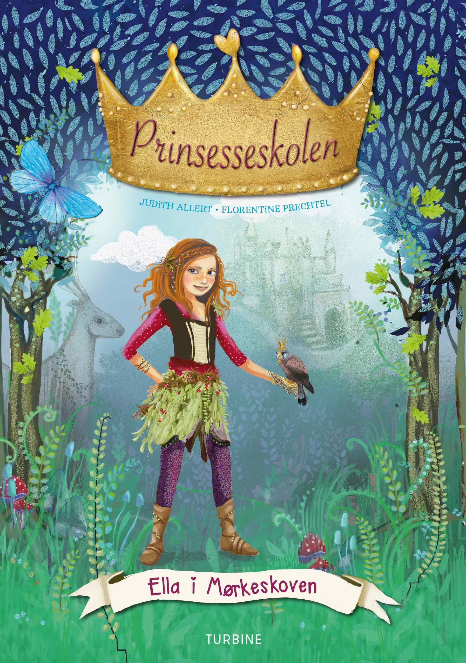 Prinsesseskolen 3: Ella i Mørkeskoven
