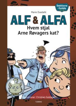 Detektiverne i Dumleby - Hvem stjal Arne Røvagers kat?