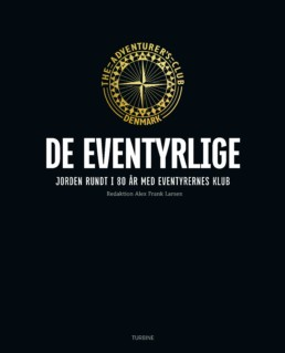 DE EVENTYRLIGE: Jorden rundt i 80 år med Eventyrernes Klub