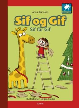 Sif og Gif - Sif får Gif