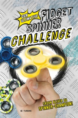 Den ultimative fidget spinner challenge