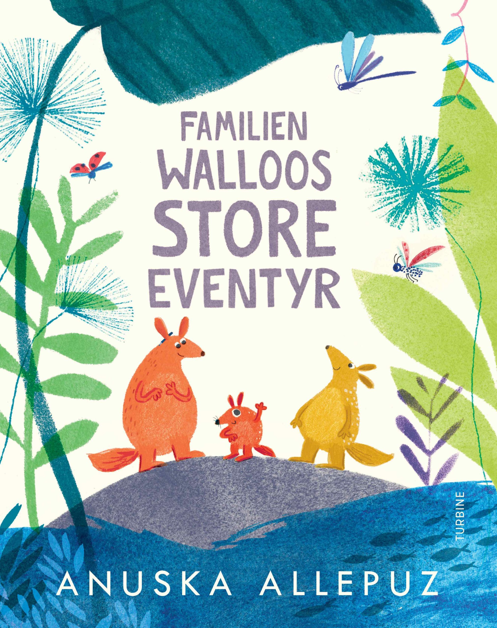 Familien Walloos store eventyr