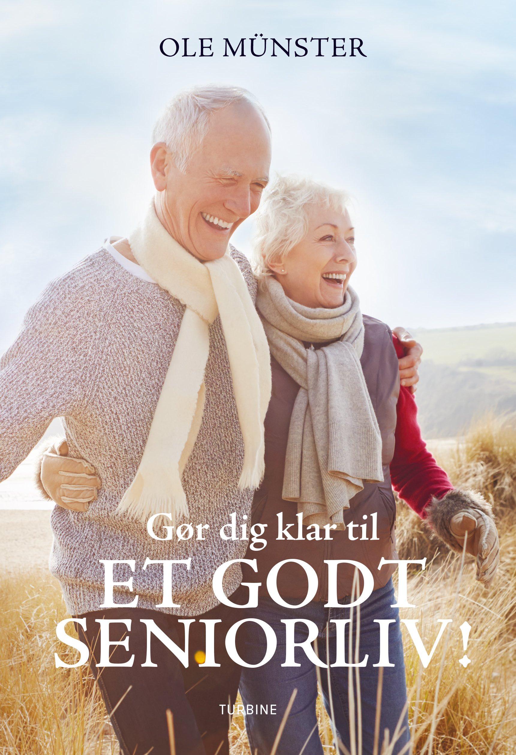 Gør dig klar til et godt seniorliv