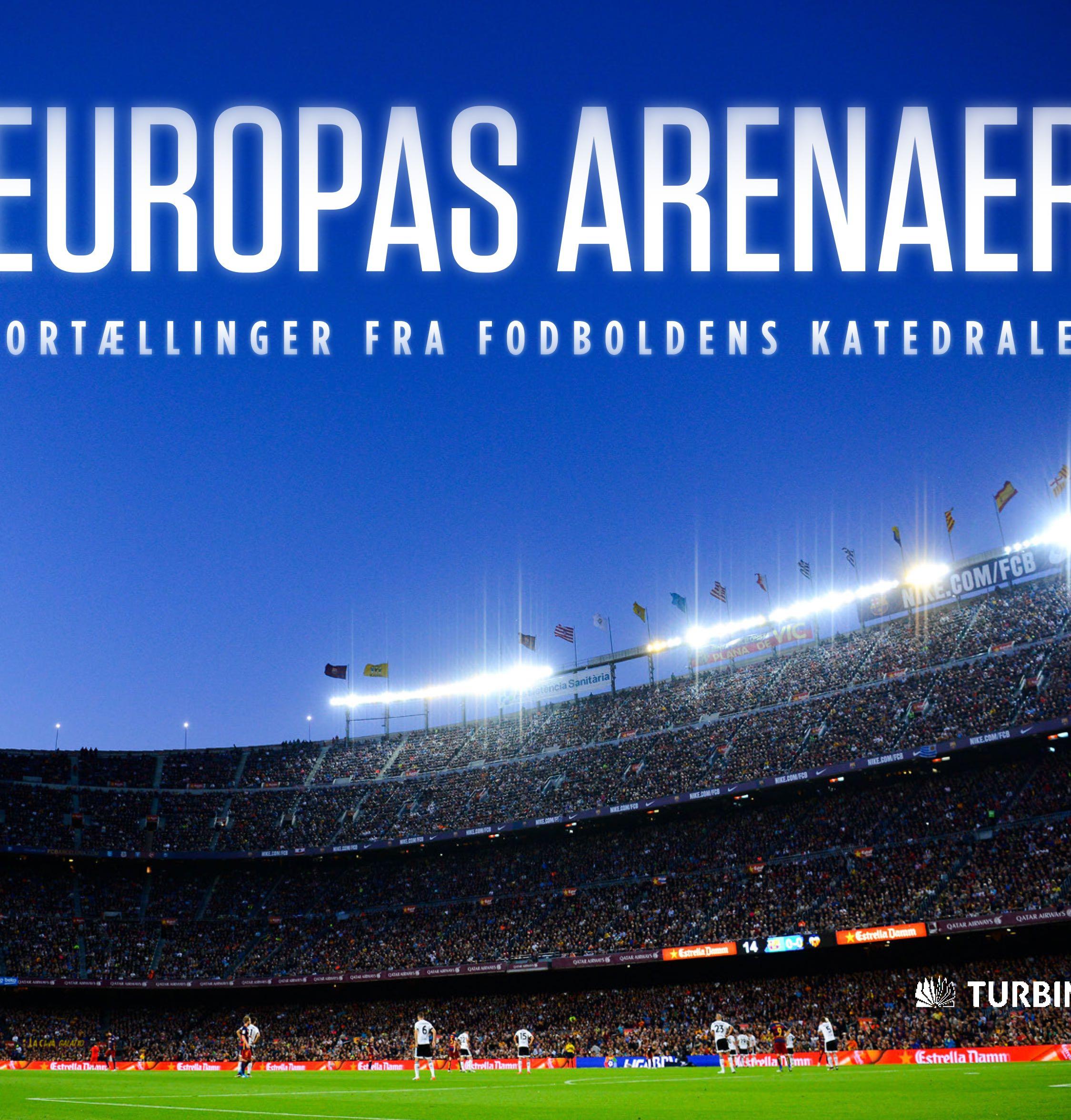 Europas arenaer