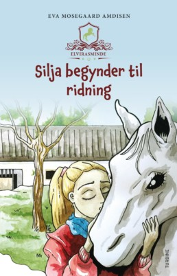 Elvirasminde - Silja begynder til ridning