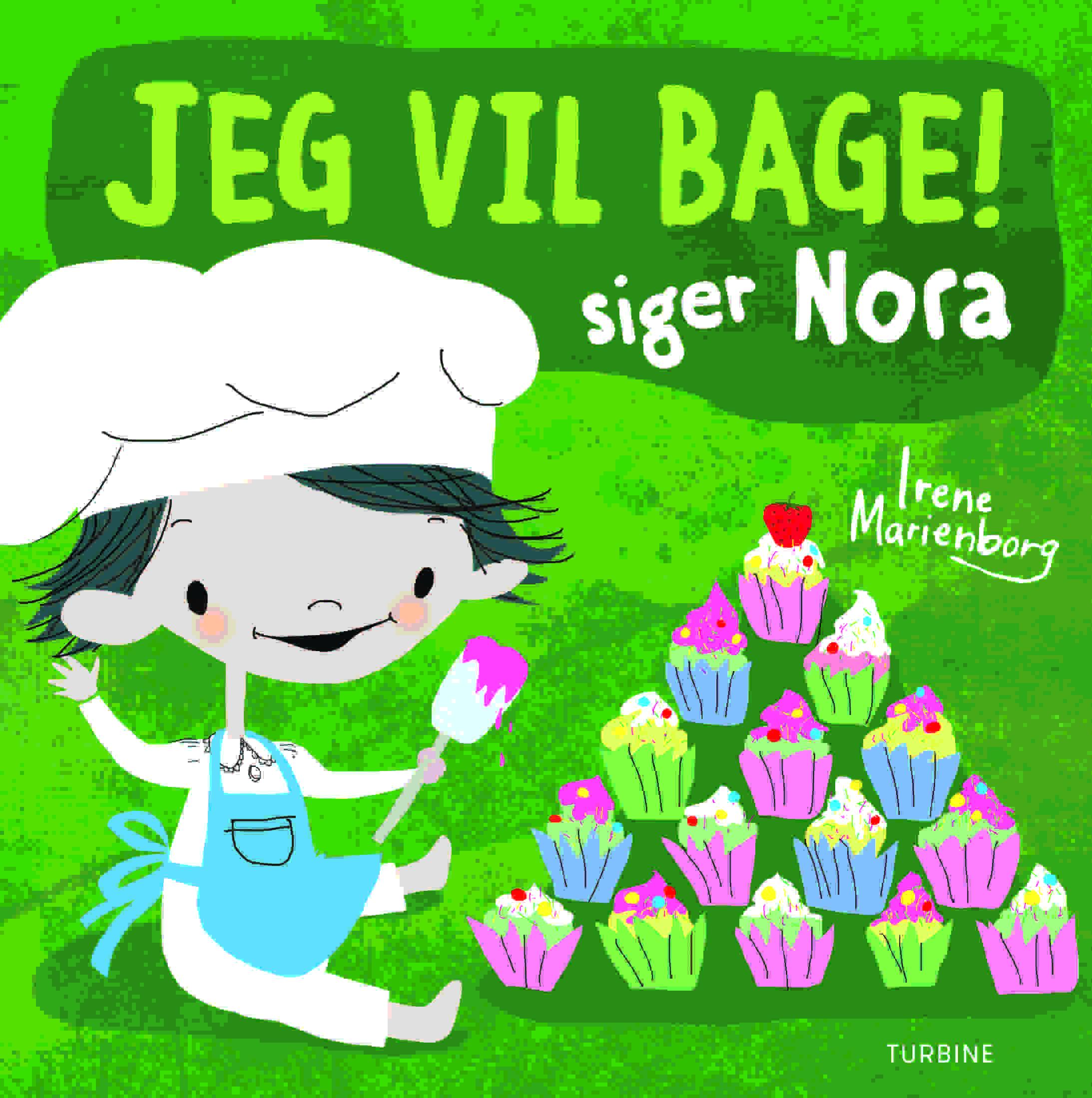 Jeg vil bage! siger Nora
