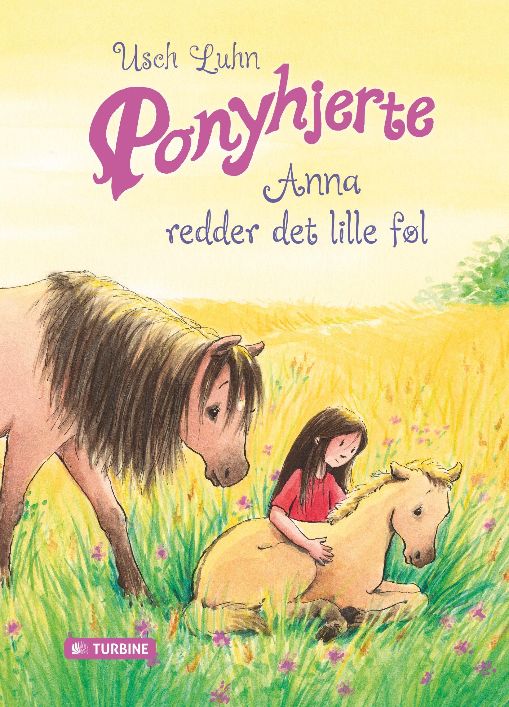 Ponyhjerte - Anna redder det lille føl