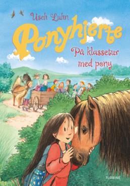 Ponyhjerte – På klassetur med pony