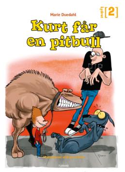 Kurt får en pitbull