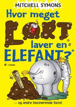 Hvor meget lort laver en elefant? og andre fascinerende facts!