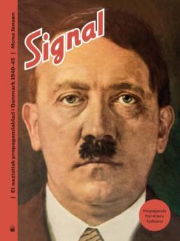 Signal: Et nazistisk propagandablad i Danmark 1940-1945