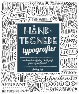 Håndtegnede typografier – en kreativ indføring i kalligrafi