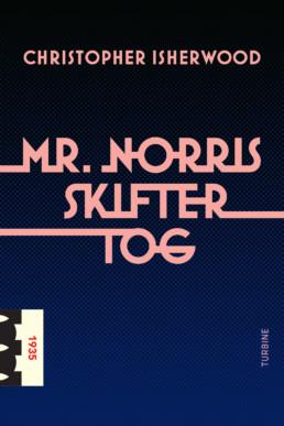 Mr. Norris skifter tog