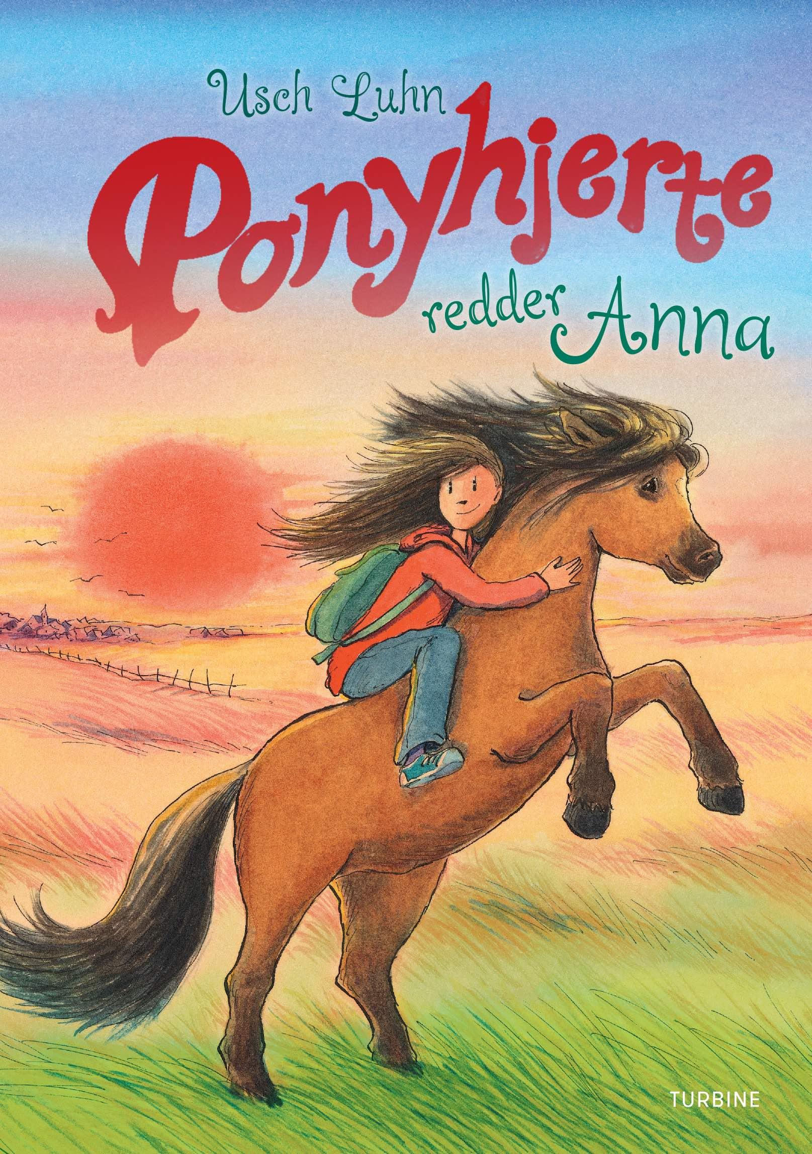 Ponyhjerte redder Anna