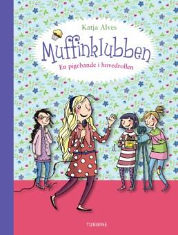 Muffinklubben – En pigebande i hovedrollen