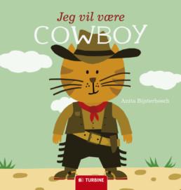 Jeg vil være cowboy